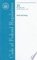 Code Of Federal Regulations Title 21 Food And Drugs Pt 600 799 Revised As Of April 1 2010