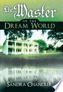 Read Online The Master of the Dream World For Free