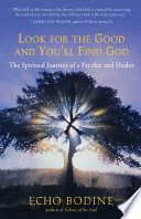 Look For The Good And You Ll Find God Book PDF