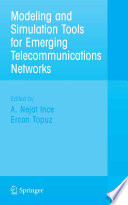 Modeling and Simulation Tools for Emerging Telecommunication Networks Book