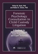 Forensic Psychology Consultation in Child Custody Litigation