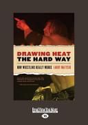 Drawing Heat the Hard Way Book PDF