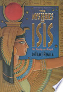 """The Mysteries of Isis: Her Worship and Magick"" by DeTraci Regula"