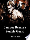 Campus Beauty's Zombie Guard
