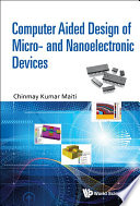 Computer Aided Design of Micro  and Nanoelectronic Devices