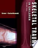 Skeletal Trauma in Children E Book