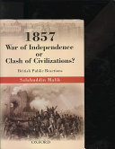 1857 War of Independence Or Clash of Civilizations