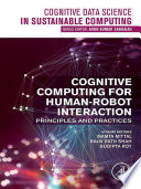 Cognitive Computing for Human Robot Interaction Book