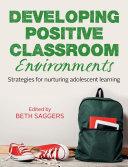 Developing Positive Classroom Environments