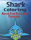Shark Coloring Book For Kids And Toddlers