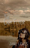 The Lady Flyer