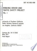 Drinking Driver and Traffic Safety Project  Final Report  Vol  I  Book