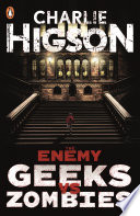The Enemy: Geeks vs Zombies