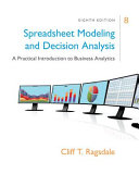 Spreadsheet Modeling   Decision Analysis  A Practical Introduction to Business Analytics