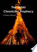 The Tsutski Chronicles  Prophecy