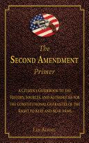 The Second Amendment Primer Pdf/ePub eBook