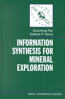 Information Synthesis for Mineral Exploration Book