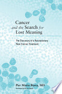 Cancer And The Search For Lost Meaning
