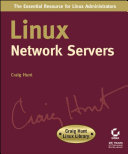 Linux Network Servers: Craig Hunt Linux Library