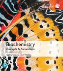 Biochemistry  Concepts and Connections  Global Edition