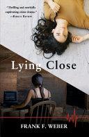 Pdf Lying Close