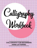 Calligraphy Workbook  Calligraphy for Beginners  Hand Lettering