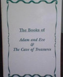 The Books of Adam and Eve and the Cave of Treasures