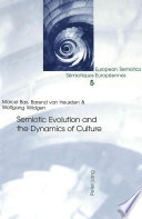 Semiotic Evolution And The Dynamics Of Culture Book PDF