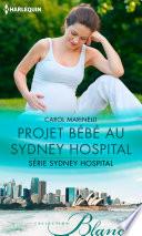 Projet bébé au Sydney Hospital
