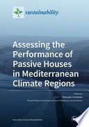 Assessing the Performance of Passive Houses in Mediterranean Climate Regions Book