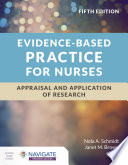 Evidence Based Practice For Nurses Appraisal And Application Of Research