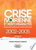 Crise ivoirienne et responsabilités