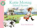 Katie Morag s Island Stories