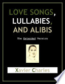 Lovesongs Lullabies Alibis