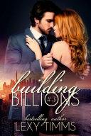 Building Billions - Part 3