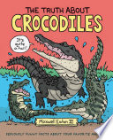 The Truth About Crocodiles