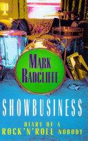 Showbusiness - The Diary of a Rock 'n' Roll Nobody [Pdf/ePub] eBook