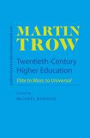 Twentieth Century Higher Education