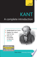 Kant  A Complete Introduction  Teach Yourself