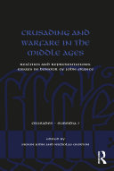 Crusading and Warfare in the Middle Ages