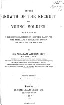 On the Growth of the Recruit and Young Soldier