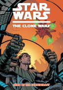 Star Wars  The Clone Wars Vol  3 Hero of the Confederacy