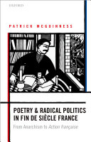 Poetry and Radical Politics in fin de siècle France