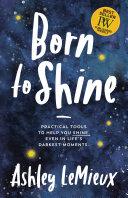 Born to Shine Book