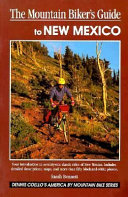 The Mountain Biker S Guide To New Mexico