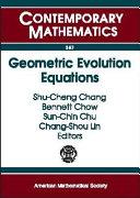 Geometric Evolution Equations