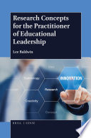 Research Concepts for the Practitioner of Educational Leadership