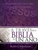 A Traves de la Biblia en Un Ano