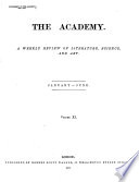 THE ACADEMY  A WEEKLY REVIEW OF LITERATURE  SCIENCE  AND ART