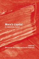 Marx   s Capital  An Unfinishable Project